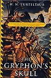 The Gryphon's Skull (Tom Doherty Associates Books)