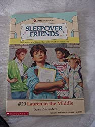 Lauren in the Middle (Sleepover Friends) by Susan Saunders (1989-12-01)