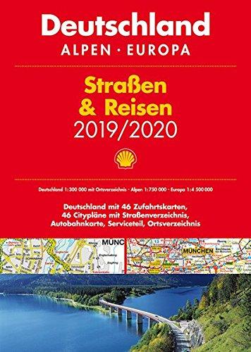 Shell Straßen & Reisen 2019/20 Deutschland 1:300.000, Alpen, Europa (Shell Atlanten)