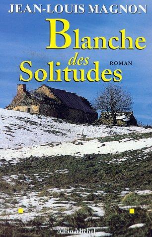Blanche des Solitudes