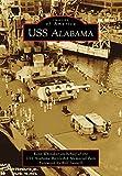 USS Alabama (Images of America) (English Edition)