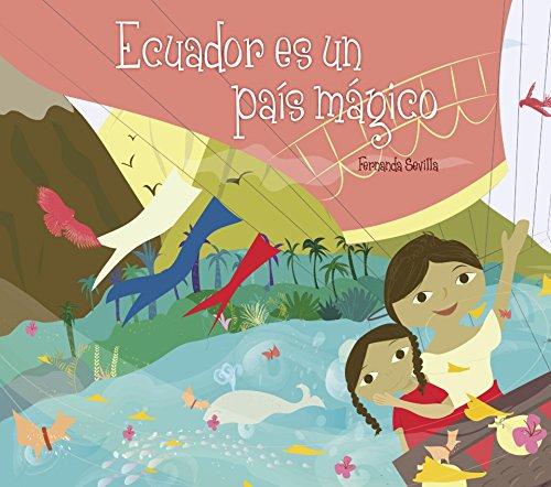 Ecuador Es Un Pais Magico por Fernanda Sevilla epub