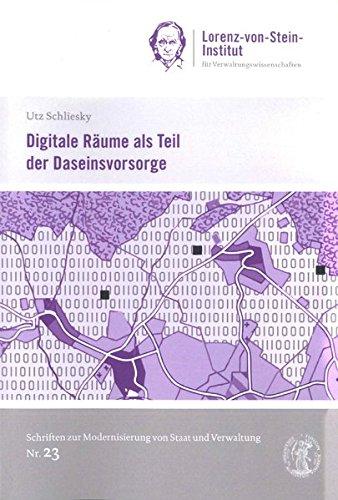 Digitale Räume als Teil der Daseinsvorsorge (Schriften zur Modernisierung von Staat und Verwaltung)