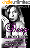 Deep Surrendering: Episode Eight (English Edition)