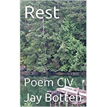 Rest: Poem CIV (Poetry Book 2018) (English Edition)