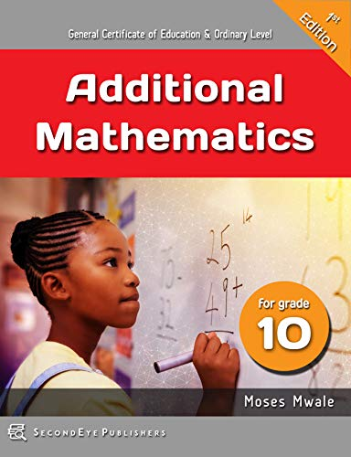 Additional Mathematics for Grade 10 (English Edition) eBook: Moses ...