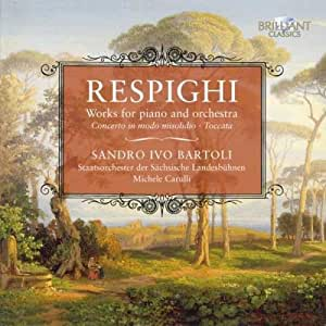 Respighi: Works for Piano & Orchestra