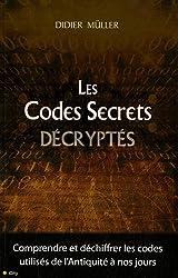 LES CODES SECRETS DECRYPTES