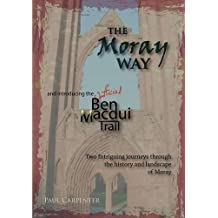 The Moray Way And The Ben Macdui Trail