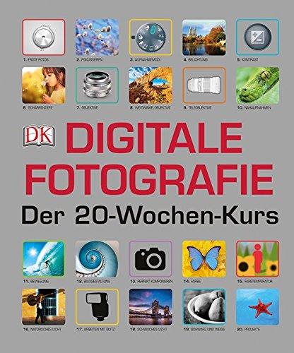 Digitale Fotografie - Der 20-Wochen-Kurs Buch-Cover
