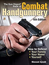 The Gun Digest Book Of Combat Handgunnery - 6th Edition (Paperback)