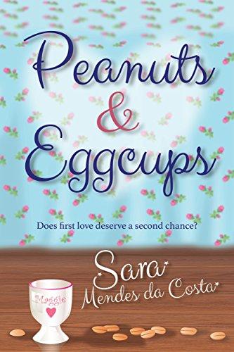Peanuts & Eggcups by [da Costa, Sara Mendes]