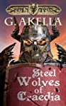 Steel Wolves of Craedia (Realm of Ark...