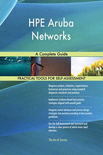 HPE Aruba Networks A Complete Guide