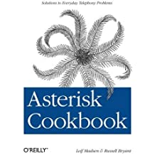 Asterisk Cookbook (Oreilly Cookbooks) by Leif Madsen (2011-04-14)