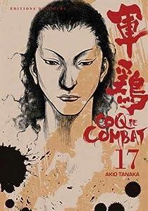 Coq de Combat Nouvelle édition Tome 17