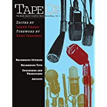 Tape Op: The Book about Creative Music Recording, Volume 1