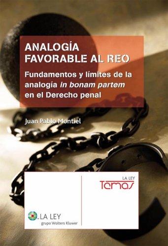 Analogía favorable al reo (La Ley, temas) por Juan Pablo Montiel