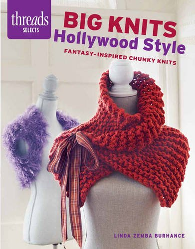 Big Knits, Hollywood Style (Threads Selects) Hollywood-style Fashion