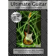 Ultimate Guitar Chords, Scales & Arpeggios Handbook: 240 Lessons For All Levels: Book & Steaming Video Course by Damon Ferrante (2012-12-30)