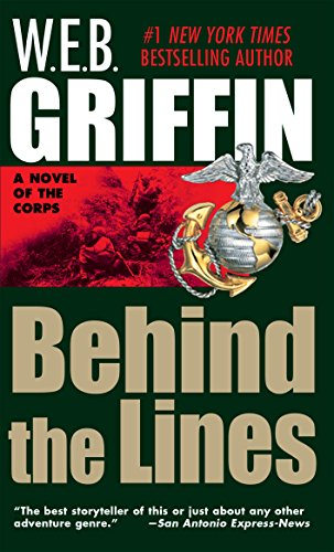 Behind the Lines (The Corps series Book 7) (English Edition) (Ebooks Web Griffin)