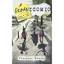 Romanicomio: storie di figli, pensieri di papà
