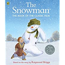 The Snowman: The Book of the Classic Film by Raymond Briggs (2015-11-02)