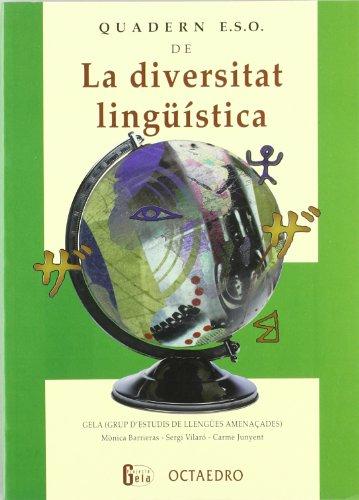 Quadern ESO de La Diversitat Lingüística (Edicions en català) por Maria del Carme Junyent Figueras