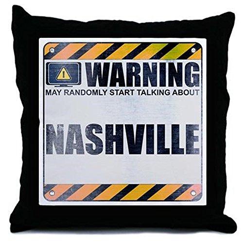 CafePress Nashville Show Warning: Nashville Throw Pillow - w/insert Multi-color (Tv-shows Nashville)