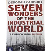 Seven Wonders of the Industrial World [Large Print]