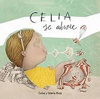 Celia se aburre par  Celia Rico Clavellino/Gloria Rico Clavellino