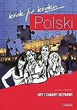 Polski krok po kroku Gry i zabawy jezykowe Poziom 1