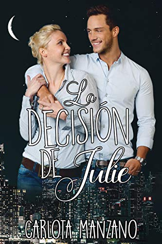La decisión de Julie (Bilogía Julie nº 2)