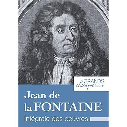 Jean de la Fontaine: Intégrale des œuvres