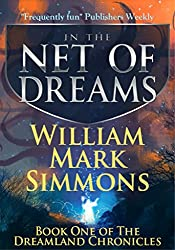 In the Net of Dreams (Dreamland Chronicles Book 1)