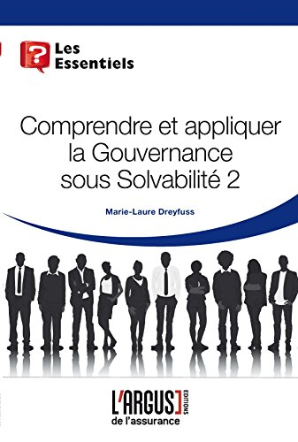 Comprendre et appliquer la gouvernance sous Solvabilité 2