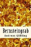Bernsteingrab: Ein Totenlied