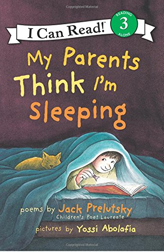 My Parents Think I'm Sleeping (I Can Read, Level 3) por Jack Prelutsky
