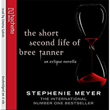 The Short Second Life Of Bree Tanner: An Eclipse Novella (Twilight)