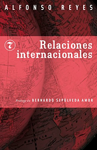 Relaciones internacionales (Coleccion Capilla Alfonsina nº 7)