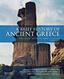 A Brief History of Ancient Greece: Politics, Society, and Culture - Sarah B. Pomeroy, Stanley M. Burstein, Walter Donlan