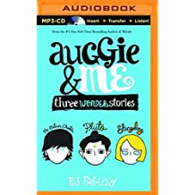 Auggie & Me: Three Wonder Stories by R. J. Palacio (2015-08-18)