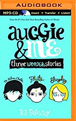 Auggie & Me: Three Wonder Stories by R. J. Palacio (2015-08-18)