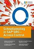 Schnelleinstieg in SAP GRC – Access Control