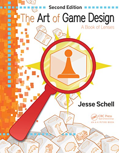 The Art of Game Design: A Book of Lenses, Second Edition (English Edition)
