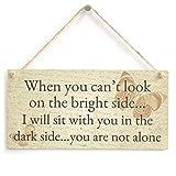 Meijiafei Wenn Sie nicht Look on The Bright Side Können sitzen Ich mit Ihnen auf die Dunkle Seite Sie Sind Nicht Allein–Poetic Freundschaft Trauer Schmetterling Geschenk Schild 25,4x 12,7cm