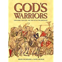 "God's Warriors: ""Crusaders, Saracens and the battle for Jerusalem"" (General Military)"