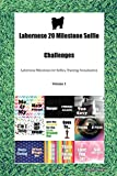 Labernese 20 Milestone Selfie Challenges Labernese Milestones for Selfies, Training, Socialization  Volume 1