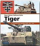 Tiger - Die Geschichte einer legendären Waffe 1942-1945 (Flechsig - Geschichte/Zeitgeschichte) - Franz Kurowski