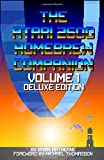 The Atari 2600 Homebrew Companion: Volume 1 Deluxe Edition: 34 Atari 2600 Homebrew Video Games